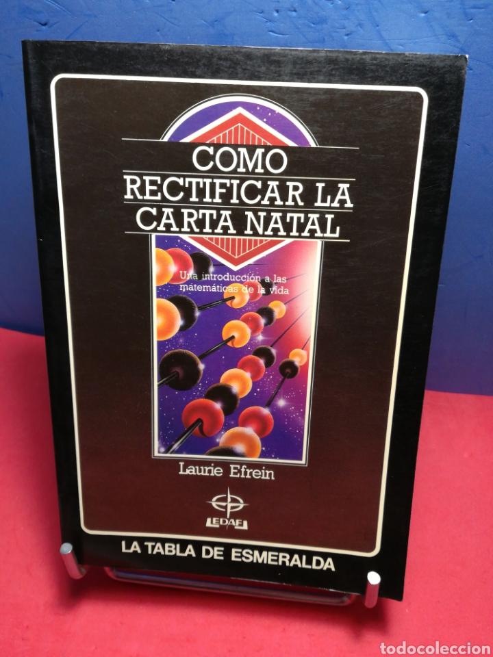 CÓMO RECTIFICAR LA CARTA NATAL/ LAURIE EFREIN/ EDAF, 1988 (Libros de Segunda Mano - Parapsicología y Esoterismo - Astrología)