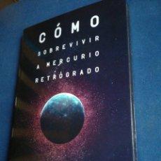 Libros de segunda mano: CÓMO SOBREVIVIR A MERCURIO RETRÓGRADO BERNIE ASHMAN 2017. Lote 197659406