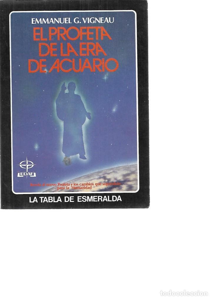 EL PROFETA DE LA ERA DE ACUARIO - EMMANUEL G. VIGNEAU (Libros de Segunda Mano - Parapsicología y Esoterismo - Astrología)