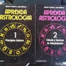 Libros de segunda mano: APRENDA ASTROLOGÍA - 2 TOMOS - MARION D. MARCH Y JOAN MCEVERS . Lote 198406967