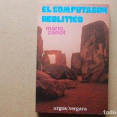 Libros de segunda mano: EL COMPUTADOR NEOLÍTICO.. Lote 199773993
