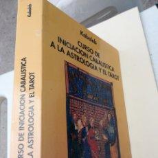 Libros de segunda mano: CURSO DE INICIACIÓN A LA ASTROLOGÍA Y EL TAROT KABALEB 1996. Lote 240408785