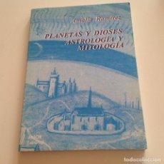 Libros de segunda mano: PLANETAS Y DIOSES. ASTROLOGÍA Y MITOLOGÍA. AMALIA RAMÍREZ. EDITORIAL ARBOR. Lote 202700747