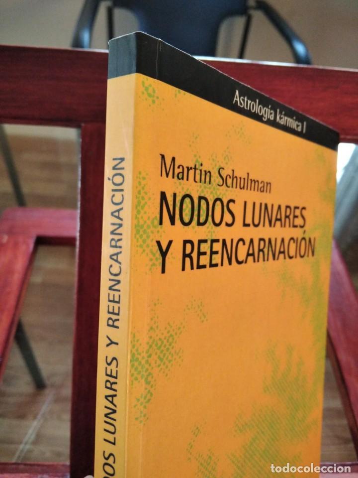 Libros de segunda mano: NODOS LUNARES Y REENCARNACION--MARTIN SCHULMAN-ASTROLOGIA KARMICA-INDIGO-2004 - Foto 2 - 202757977