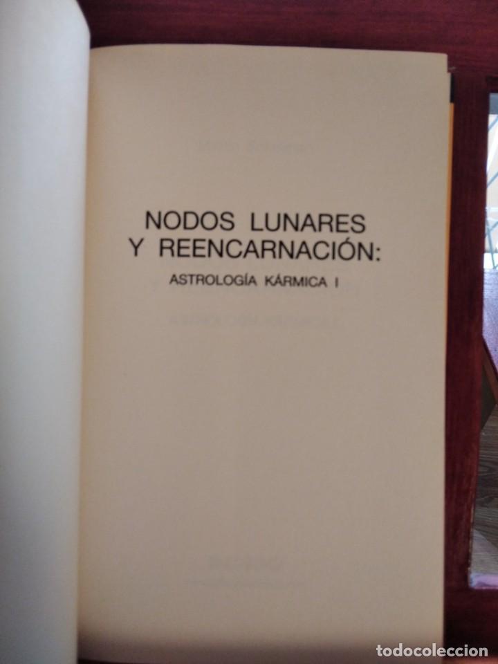 Libros de segunda mano: NODOS LUNARES Y REENCARNACION--MARTIN SCHULMAN-ASTROLOGIA KARMICA-INDIGO-2004 - Foto 4 - 202757977
