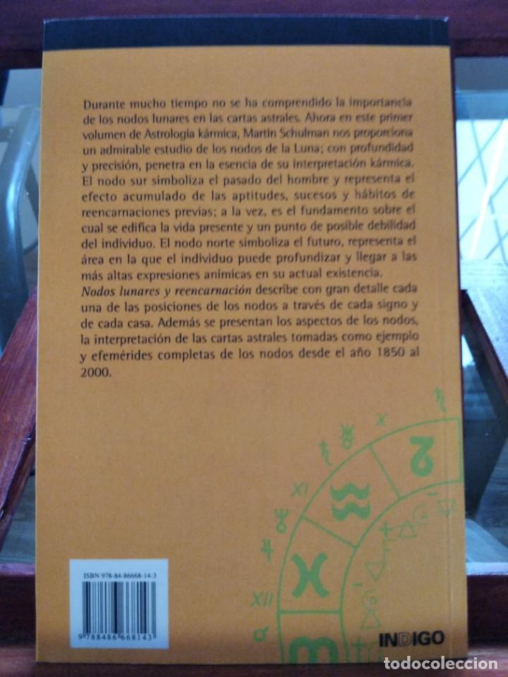 Libros de segunda mano: NODOS LUNARES Y REENCARNACION--MARTIN SCHULMAN-ASTROLOGIA KARMICA-INDIGO-2004 - Foto 12 - 202757977