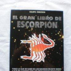 Libros de segunda mano: EL GRAN LIBRO DE ESCORPION. Lote 203764533