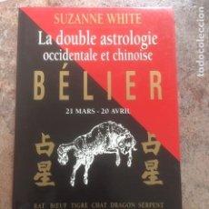 Libros de segunda mano: LA DOUBLE ASTROLOGIE OCCIDENTALE ET CHINOISE. Lote 204314723