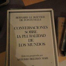 Libros de segunda mano: CONVERSACIONES SOBRE LA PLURALIDAD DE LOS MUNDOS. BERNARD LE BOUVIER DE FONTENELLE. ED. NACIONAL. Lote 205007193
