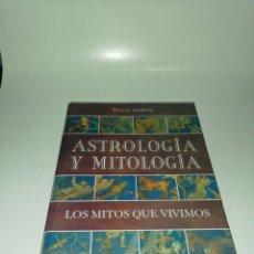 Libros de segunda mano: TERESA ANDREU , ASTROLOGIA Y MITOLOGÍA , LOS MITOS QUE VIVIMOS. Lote 205460800
