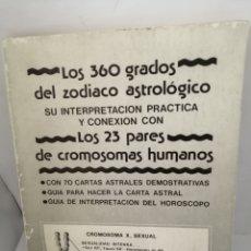 Libros de segunda mano: LOS 360 GRADOS DEL ZODIACO ASTROLÓGICO. Lote 205649661