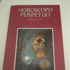 Libros de segunda mano: HORÓSCOPO PERPETUO - RENÉ FLEURY. Lote 205774121