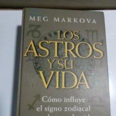 Libros de segunda mano: LOS ASTROS Y SU VIDA MEG MARKOVA. Lote 206809588