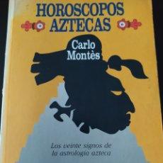 Libros de segunda mano: HORÓSCOPOS AZTECAS. CARLO MONTES. JUAN GRANICA EDITORES. RÚSTICA. PÁGINAS 230. PESO 350 GR.. Lote 206867888