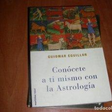 Livros em segunda mão: CONOCETE A TI MISMO CON LA ASTROLOGIA , GUIOMAR EGUILLOR. Lote 207367700