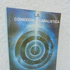 Libros de segunda mano: LA CONEXION CABALISTICA. PHILIP S. BERG. 1988. VER FOTOGRAFIAS ADJUNTAS. Lote 209035090