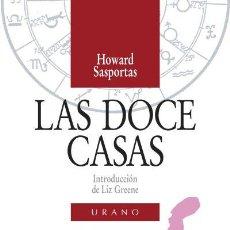 Livros em segunda mão: LAS DOCE CASAS. HOWARD SASPORTAS. EDITORIAL URANO. Lote 209759466