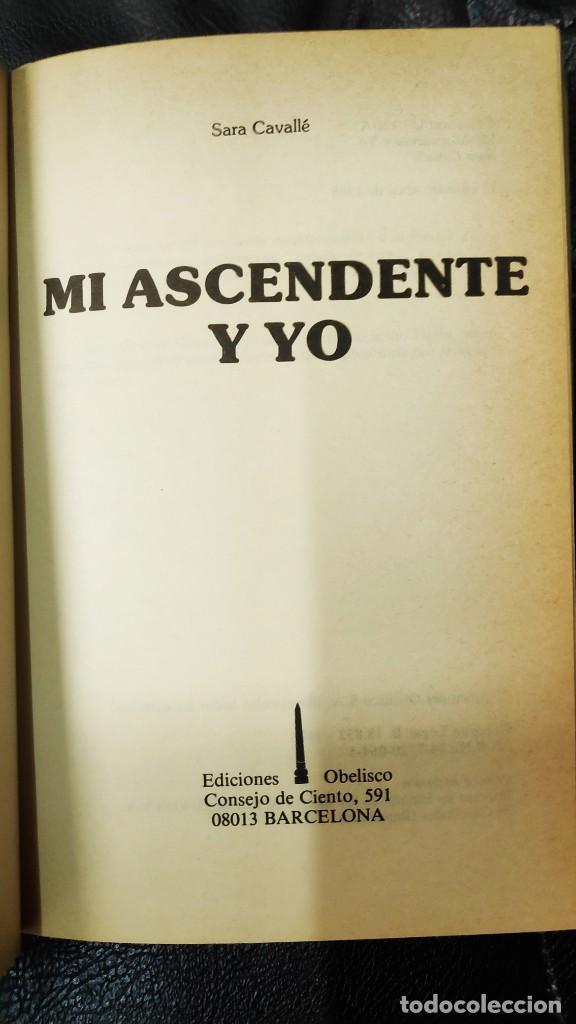 Libros de segunda mano: MI ASCENDENTE Y YO ( SARA CABALLE ) - Foto 4 - 210091932
