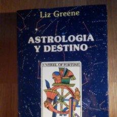 Libros de segunda mano: ASTROLOGÍA Y DESTINO - EDICIONES OBELISCO - LIZ GREENE 1990. Lote 210386232