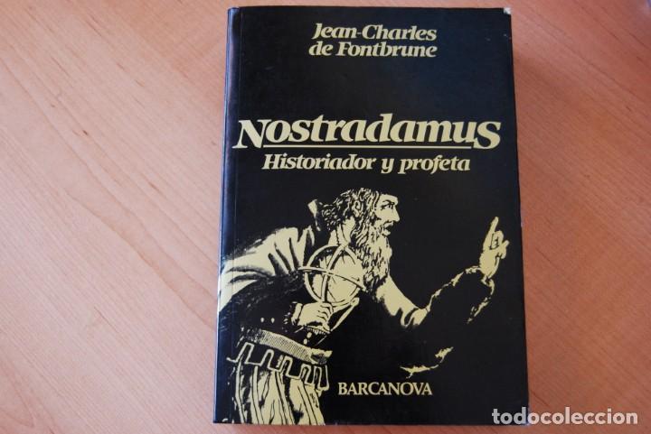 NOSTRADAMUS. HISTORIADOR Y PROFETA. JEAN-CHARLES DE FONTBRUNE. BARCANOVA (Libros de Segunda Mano - Parapsicología y Esoterismo - Astrología)