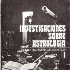 Libros de segunda mano: INVESTIGACIONES SOBRE ASTROLOGIA. 2 VOLUMENES. - DEMETRIO SANTOS SANTOS. Lote 210574912