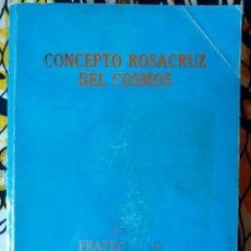 Libros de segunda mano: MAX HEINDEL . CONCEPTO ROSACRUZ DEL COSMOS. Lote 210791444