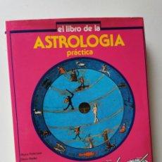 Libros de segunda mano: EL LIBRO DE LA ASTROLOGIA PRACTICA (PALTRINIERI/RADER/DRA.HORUS). Lote 210921234