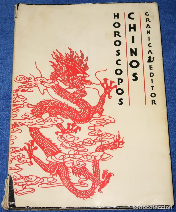 HORÓSCOPOS CHINOS - GRANICA EDITOR - 1ª EDICIÓN (1974) (Libros de Segunda Mano - Parapsicología y Esoterismo - Astrología)