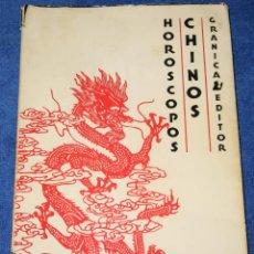 Libros de segunda mano: HORÓSCOPOS CHINOS - GRANICA EDITOR - 1ª EDICIÓN (1974). Lote 211425952