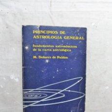 Libros de segunda mano: PRINCIPIOS DE ASTROLOGIA GENERAL POR Mª DOLORES DE PABLOS. Lote 212921986