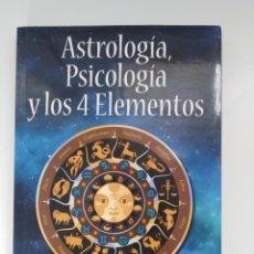 Libros de segunda mano: ASTROLOGIA, PSICOLOGIA Y LOS 4 ELEMENTOS. STEPHEN ARROYO. KIER. Lote 214498475
