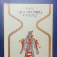 Libros de segunda mano: ¿ QUE OCURRIRÁ MAÑANA ? (OTROS MUNDOS) - HADÉS - P & J 1972.. Lote 214531438