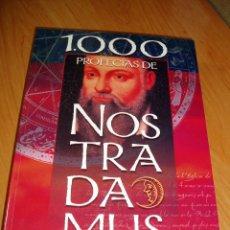 Libros de segunda mano: LIBRO 1000 PROFECIAS DE NOSTRADAMUS. Lote 34244378