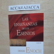 Libros de segunda mano: LAS ENSEÑANZAS DE LOS ESENIOS. DESDE TENOCH A LOS ROLLOS DEL MAR MUERTO. EDMOND BORDEAUX. Lote 218275662