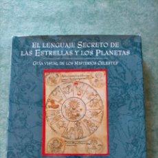 Libros de segunda mano: EL LENGUAJE SECRETO DE LAS ESTRELLAS Y LOS PLANETAS. Lote 219187430