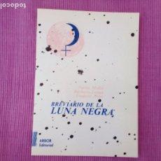 Libros de segunda mano: BREVIARIO DE LA LUNA NEGRA. NURIA MOLTO, BARBARA LAUGA, FREDERIC SUAU. ARBOR 1987.. Lote 219295740