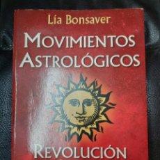 Libros de segunda mano: MOVIMIENTOS ASTROLOGICOS REVOLUCION SOLAR ( LIA BONSAVER ) EDICIONES CONTINENTE. Lote 219306896