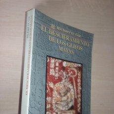Libros de segunda mano: EL DESCIFRAMIENTO DE LOS GLIFOS MAYAS - MICHAEL D. COE (FONDO DE CULTURA ECONÓMICA) MÉXICO. Lote 221389293