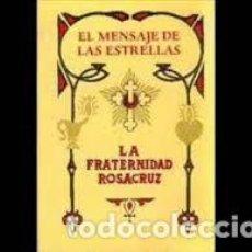 Libros de segunda mano: EL MENSAJE DE LAS ESTRELLAS MAX HEINDEL. Lote 221536558