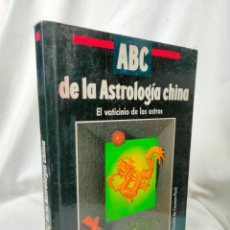 Libros de segunda mano: ABC DE LA ASTROLOGIA CHINA - DANIELE DE CAUMON - TIKAL EDICIONES - GCH1. Lote 221565761