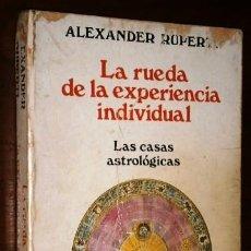 Libros de segunda mano: LA RUEDA DE LA EXPERIENCIA INDIVIDUAL POR ALEXANDER RUPERTI DE ED. LUIS CÁRCAMO EN MADRID 1986. Lote 221728671