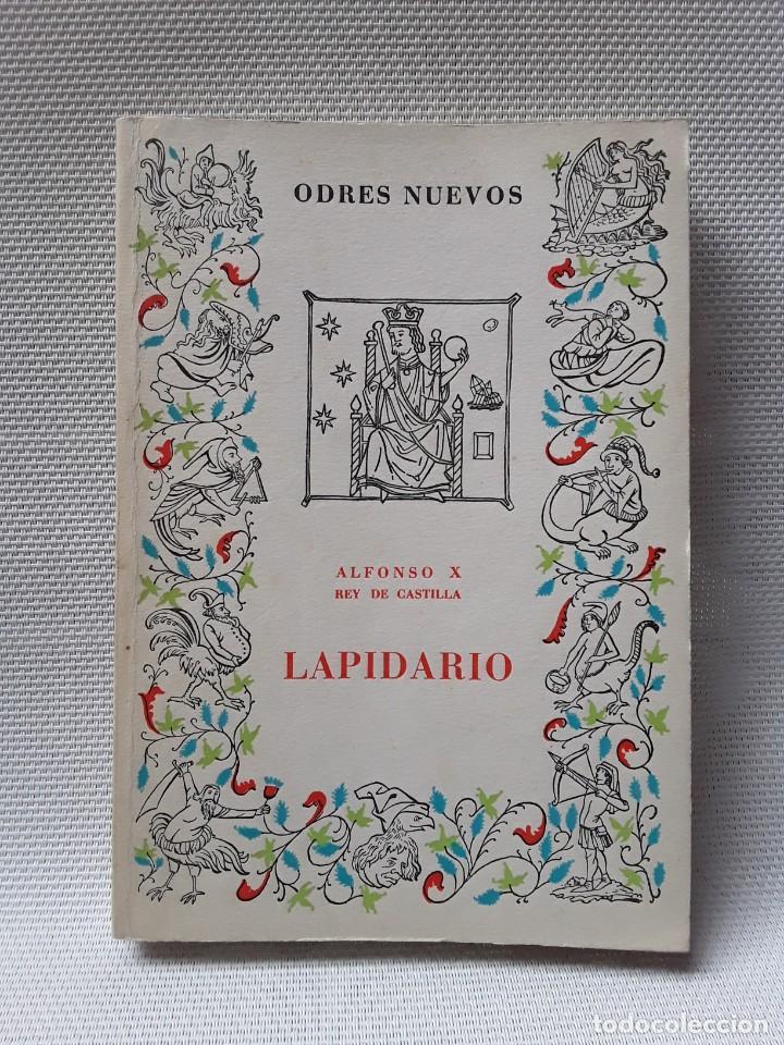 ALFONSO X REY DE CASTILLA - LAPIDARIO (ODRES NUEVOS, CASTALIA, 1968) (Libros de Segunda Mano - Parapsicología y Esoterismo - Astrología)