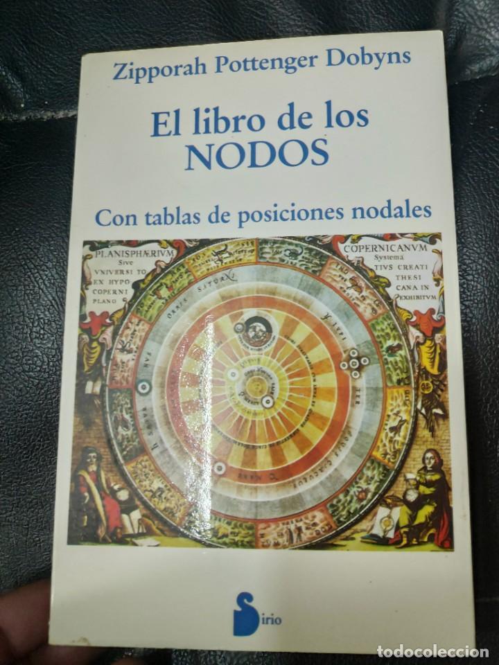 EL LIBRO DE LOS NODOS CON TABLAS DE POSICIONES NODALES ZIPPORAH POTTENGER DOBYNS (Libros de Segunda Mano - Parapsicología y Esoterismo - Astrología)