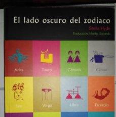 Libros de segunda mano: EL LADO OSCURO DEL ZODÍACO. STELLA HYDE. Lote 222323185