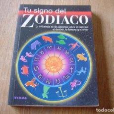 Libros de segunda mano: TU SIGNO DEL ZODIACO. SUSAETA EDICIONES. Lote 224415395