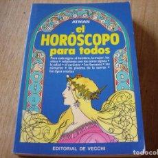 Libros de segunda mano: EL HORÓSCOPO PARA TODOS. EDITORIAL DE VECCHI. 1991. Lote 224416058