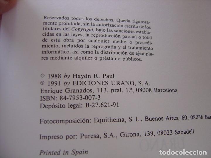 Libros de segunda mano: LA ASCENSIÓN DEL FÉNIX. HAYDN PAUL. ED. URANO. 1ª EDICIÓN 1991 - Foto 3 - 224505275