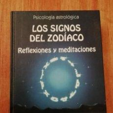 Libros de segunda mano: LOS SIGNOS DEL ZODIACO REFLEXIONES Y MEDITACIONES. Lote 195791592