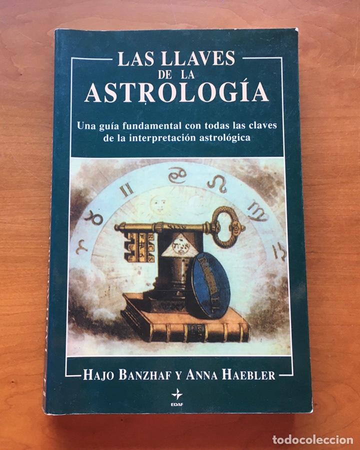 LIBRO LAS LLAVES DE LA ASTROLOGÍA EDAF 2007 (Libros de Segunda Mano - Parapsicología y Esoterismo - Astrología)
