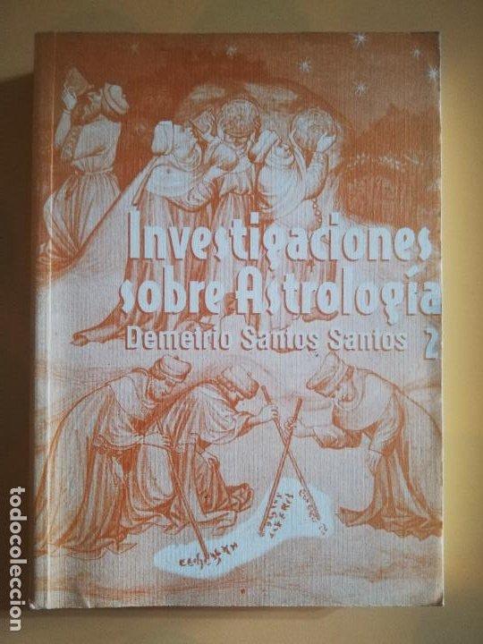 INVESTIGACIONES SOBRE ASTROLOGIA. DEMETRIO SANTOS SANTOS. VOL. II. CICLOS DEL COSMO. 1999. (Libros de Segunda Mano - Parapsicología y Esoterismo - Astrología)
